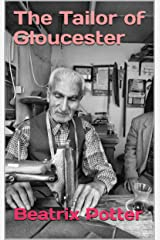 The Tailor of Gloucester Kindle Edition