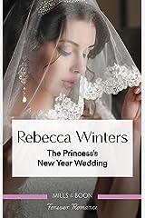 The Princess's New Year Wedding (The Princess Brides) Kindle Edition
