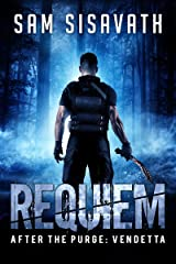 Requiem (After The Purge: Vendetta Trilogy, Book 1) Kindle Edition