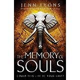 The Memory of Souls: A Chorus of Dragons Novel 3