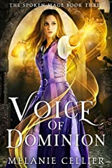 Voice of Dominion (The Spoken Mage Book 3) Kindle Edition
