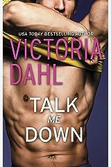 Talk Me Down Kindle Edition