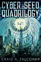 Cyber Seed Quadrilogy: The Complete Box Set (Books 1-4 of the Near-Future Sci-Fi Technothriller Series) (Sycamore) Kindle Edition