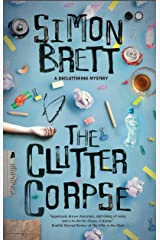 The Clutter Corpse (The Decluttering mysteries Book 1) Kindle Edition