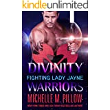 Fighting Lady Jayne (Divinity Warriors Book 2)