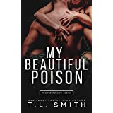 My Beautiful Poison (Wicked Poison Book 1)