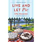 Live and Let Pie: A Bakeshop Mystery (English Edition)