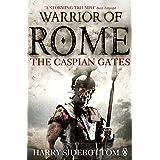 Warrior Of Rome: The Caspian Gates
