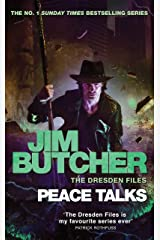 Peace Talks: The Dresden Files, Book Sixteen Kindle Edition