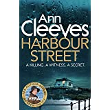 Harbour Street: A Vera Stanhope Novel 6