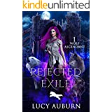 Rejected Exile (Wolf Ascendant Book 1)