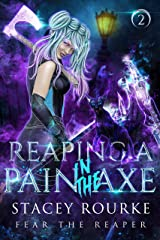 Reaping a Pain in the Axe (Fear the Reaper Book 2) Kindle Edition