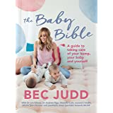 The Baby Bible: A guide to taking care of your bump, your baby and yourself