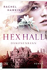 Hex Hall - Dämonenbann (Hex-Hall-Reihe 3) (German Edition) Kindle Edition