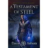 A Testament of Steel: An Anchored Worlds Novel (Instrument of Omens Book 1)