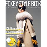 "FOXEY MAGAZINE STYLE BOOK(Style Keep Measure付) (Dictionary for Coordinates by Noriko ""Daisy Lin"" Maeda)"