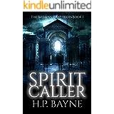Spirit Caller (The Sullivan Gray Book 7)