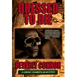 Dressed To Die: Lindsay Chamberlain Mystery #3 (Lindsay Chamberlain Mysteries)