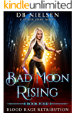 Blood Rage Retribution: A Seven Sons Novel (Bad Moon Rising…