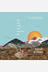This One Wild and Precious Life: A Hopeful Path Forward in a Fractured World Audible Audiobook