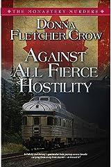 Against All Fierce Hostility (The Monastery Murders Book 6) Kindle Edition