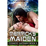Merrick's Maiden: A Cosmos' Gateway Novel (English Edition)