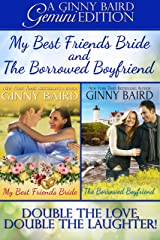 My Best Friend's Bride and The Borrowed Boyfriend (Gemini Editions Book 3) Kindle Edition