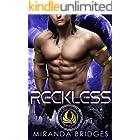 Reckless: A Sci-Fi Academy Romance (Alien Warrior Academy Book 3)