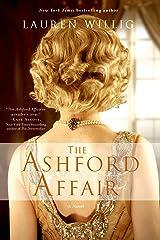 The Ashford Affair: A Novel Kindle Edition