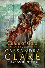 The Last Hours: Chain of Gold Kindle Edition