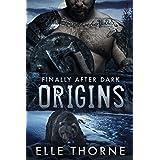 Origins: Finally After Dark (Shifters Forever Worlds Book 43)