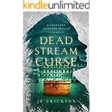 Dead Stream Curse: A Northern Michigan Asylum Novel