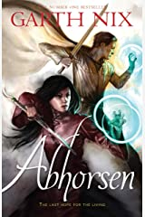 Abhorsen (THE OLD KINGDOM Book 3) Kindle Edition