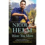 Want You More (A Mile High Romance Book 3)