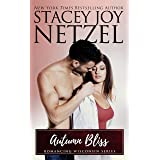 Autumn Bliss (Romancing Wisconsin Book 5)