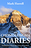 The Chomolungma Diaries: Climbing Mount Everest with a commercial expedition (Footsteps on the Mountain Diaries) (English Edition)