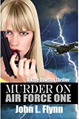 Murder on Air Force One (A Kate Dawson Mystery Book 1) Kindle Edition