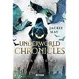 Underworld Chronicles - Verflucht: Buch 1 (German Edition)