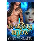 In Graves Below (Magic, New Mexico) - A Steamy Paranormal Romance with a Sexy Shaman, a Magical Dancer, a Pesky Ghost, and Hu
