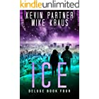Ice: Deluge Book 4: (A Thrilling Post-Apocalyptic Survival Story)