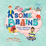 Some Brains: A book celebrating neurodiversity