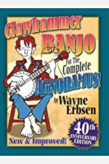 Clawhammer Banjo for the Complete Ignoramus Kindle Edition