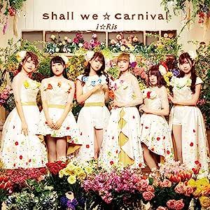Shall we☆Carnival *CD+Blu-ray盤