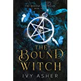 The Bound Witch (The Osseous Chronicles Book 3)