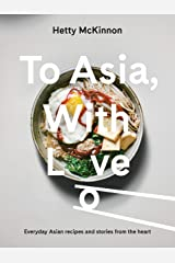 To Asia, With Love Kindle Edition