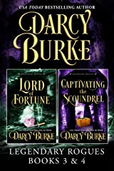Legendary Rogues Books 3 and 4: Lord of Fortune and Captivating the Scoundrel (Legendary Rogues Boxed Sets Book 2) Kindle Edition