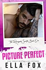 Picture Perfect (The Renegade Saints Book 1) Kindle Edition