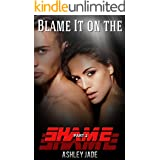 Blame It on the Shame- Part 2