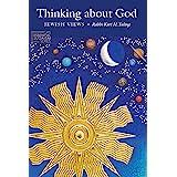 Thinking about God: Jewish Views (JPS Essential Judaism)