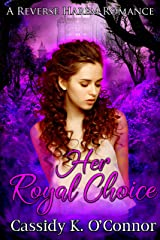 Her Royal Choice: A Reverse Harem Romance Kindle Edition